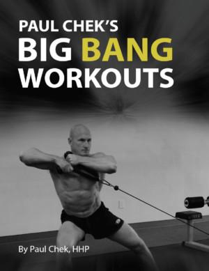Paul Chek's Big Bang Workouts eBook