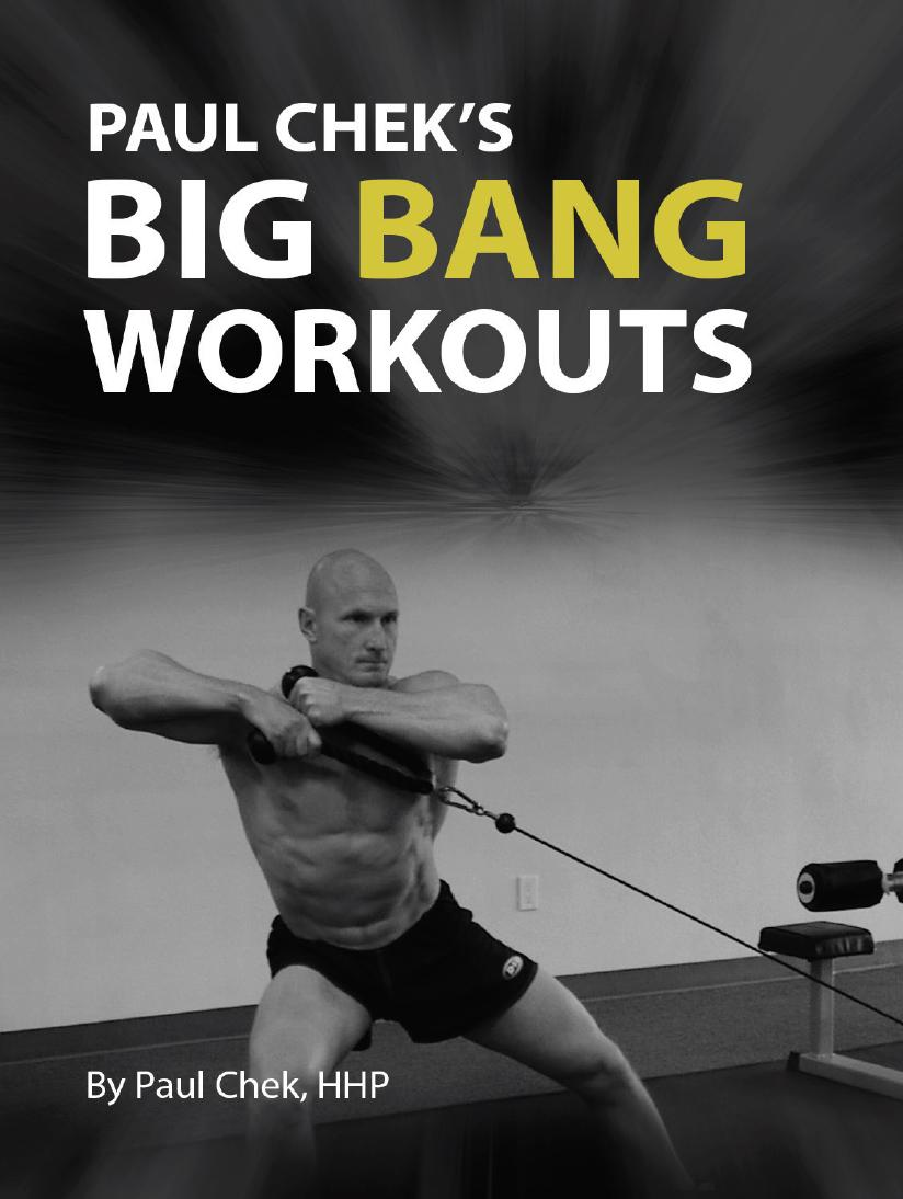 Paul Chek's Big Bang Workouts
