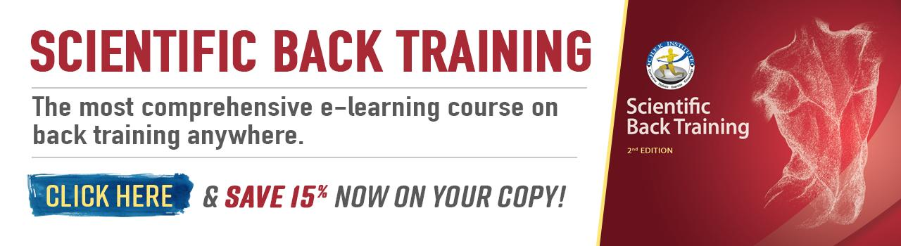 Enroll in our Scientific Back Training e-learning course and save 15%!