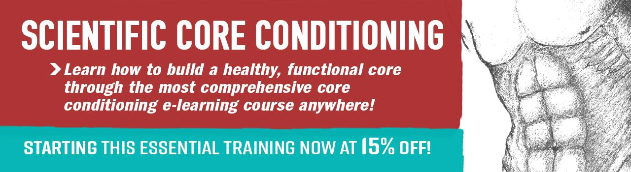 Save 15% on Scientific Core Condition during the month of October.