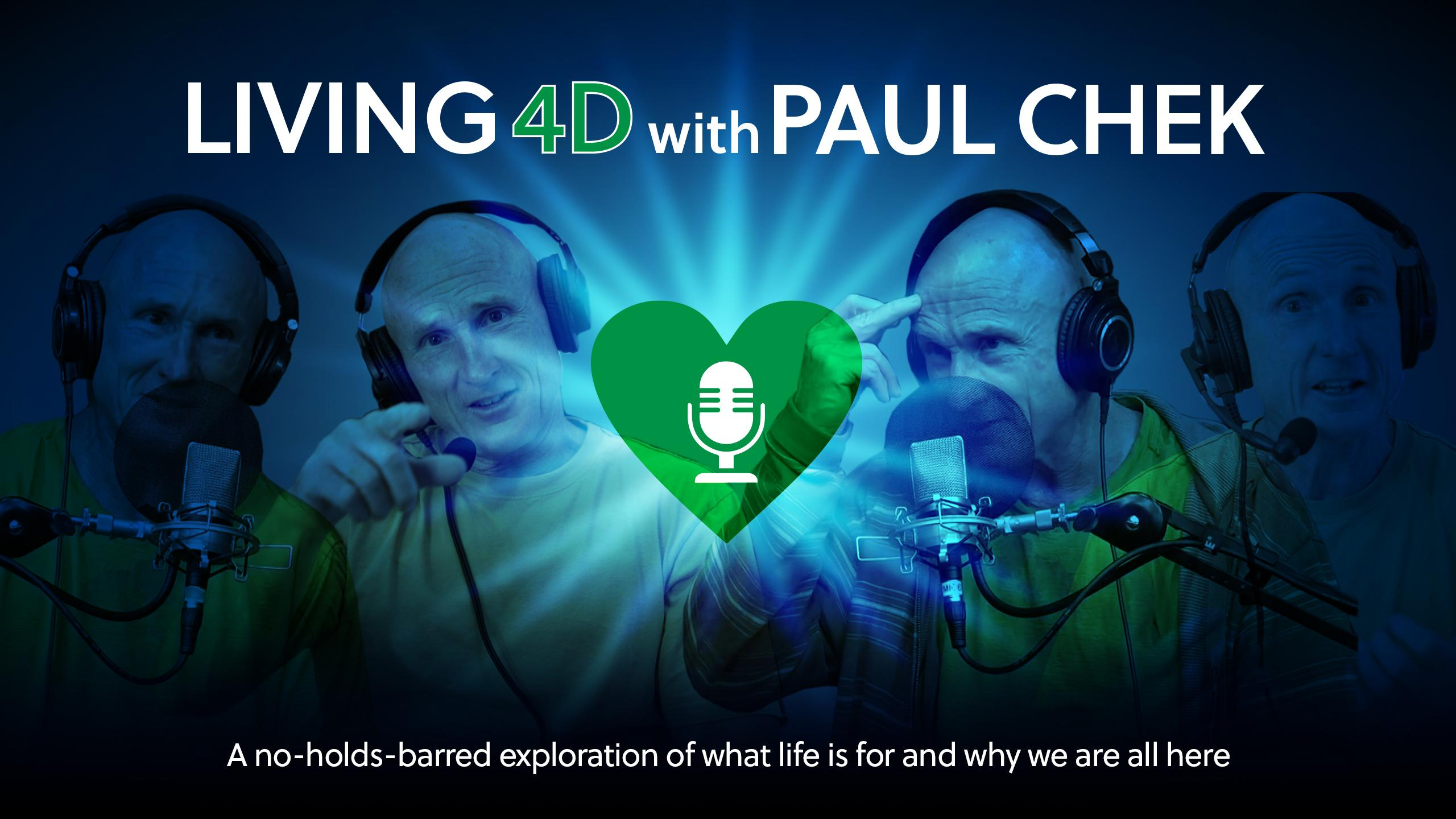 Living 4D with Paul Chek | C H E K INSTITUTE